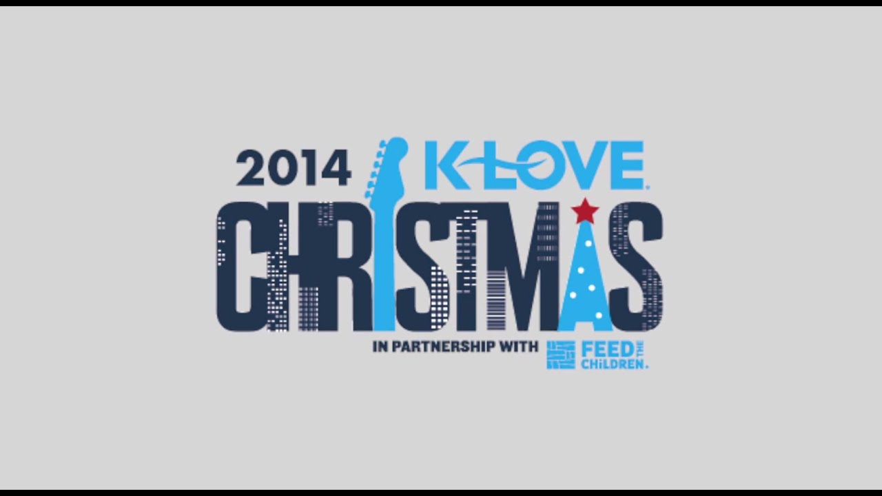 Klove Christmas.K Love Christmas Tour 2014