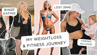 My Weight-loss & Fitness Journey// Losing 25kgs to Fitness Model to Balanced Healthy Mum//