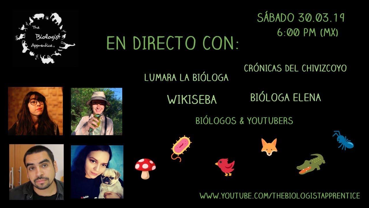 Biología EN DIRECTO con Lumara la bióloga, Crónicas del Chivizcoyo , Bióloga Elena & WikiSeba