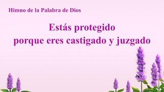 Himno cristiano | Estás protegido porque eres castigado y juzgado