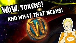 ✔ How to Get the WoW Token! And What Does That Mean?