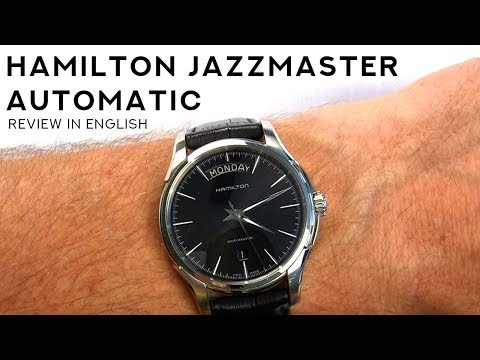 Hamilton Jazzmaster Automatic Day Date - Men's Watch Review - Model H32505731