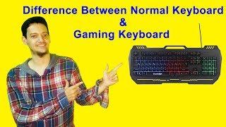 Difference Between Normal Keyboard & Gaming Keyboard Cosmic Byte CB-GK-05 Titan