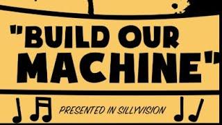 Bendy In... Build Our Machine! (instrumental)