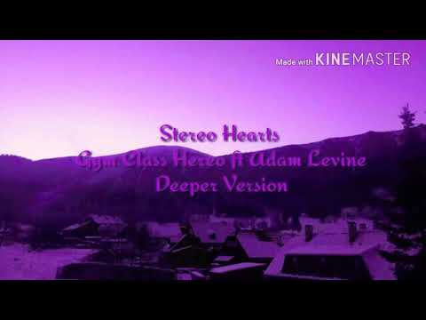 Stereo Hearts - Gym Class Hereo ft Adam Levine (Deeper Version)