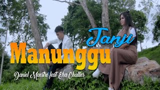 Download Daniel Maestro feat Egha Challies - MANUNGGU JANJI [Official Music Video] Minang Chadut 2019 Mp3