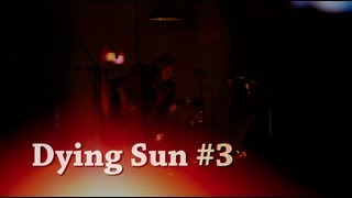 Kim Churchill - 03 - Dying Sun #3 - NOMAD Sessions