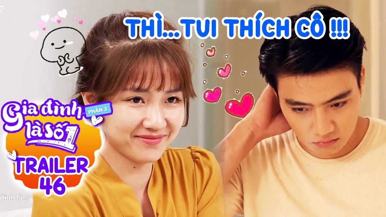 Gia đình là số 1 Phần 3 | Trailer Tập 46 : Phim Gia Đình Việt hay nhất 2020 - Phim Sitcom Hài HTV7