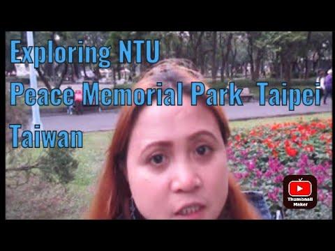 EXPLORE MUNA TAYO SA NTU PEACE MEMORIAL PARK ANDTAIPEI MAIN STATION