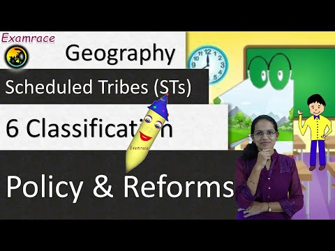 Scheduled Tribes (STs) in India: 6 Classification (Tribal Welfare Committee), Policy & Reforms