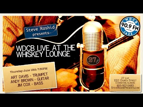 Live at the Whiskey Lounge – Art Davis, Andy Brown, Jim Cox