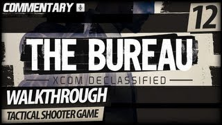 The Bureau: XCOM Declassified Walkthrough PART 12 | Signal From Beyond #2 (Commentary)