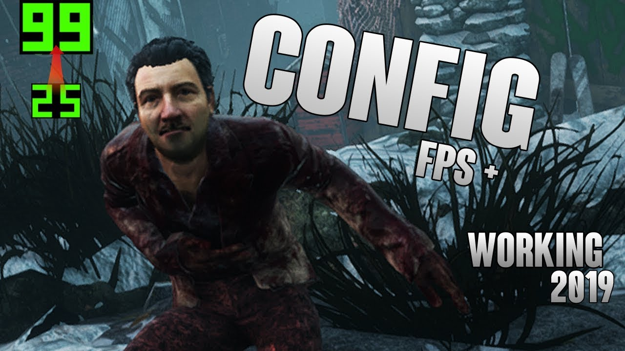 Dead by Daylight - FPS+ config