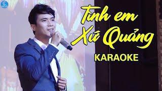 [KARAOKE] Tình Em Xứ Quảng - Lê Sang