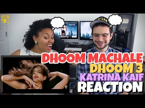 Dhoom Machale Dhoom - DHOOM:3   Katrina Kaif   REACTION