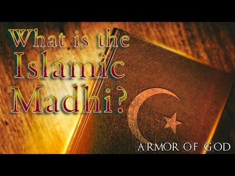 What is the Islamic Madhi? - Bill Watson