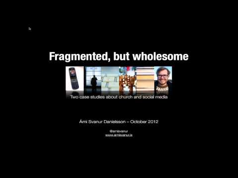 Fragmented, But Wholesome - Iceland's Church and Society Dialogues Via Social Media