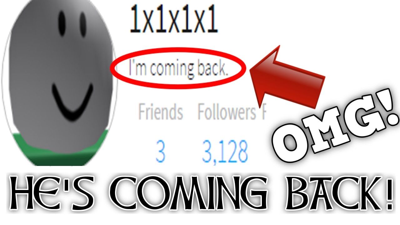 1x1x1x1 Is Coming Back To Hack Roblox Roblox Mysteries Youtube