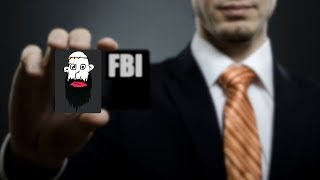 Visited by the FBI