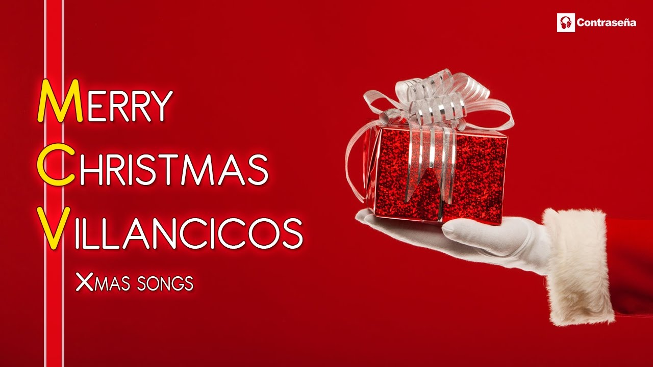 MERRY CHRISTMAS, Villancicos, Noel, Latinos, Xmas Songs, Spanish, Santa  Claus, Navidad, Niños Music