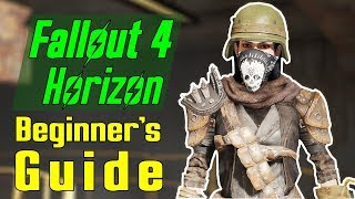 Fallout 4 Horizon A Beginner S Guide