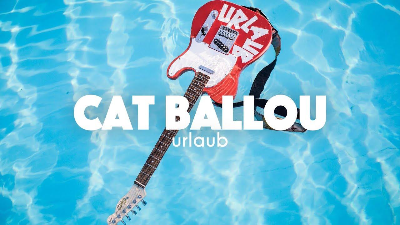 Download CAT BALLOU - URLAUB (Offizielles Video)