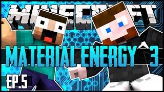 Minecraft - Material Energy^3 - Ep.05 w/ Skyzm