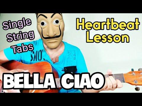 Bella Ciao   Heartbeat Style Lesson   Single String Tabs   Chords   Money Heist   La Casa De Papel