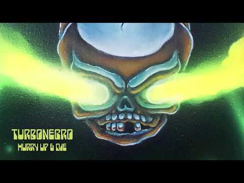 Turbonegro - Hurry Up & Die