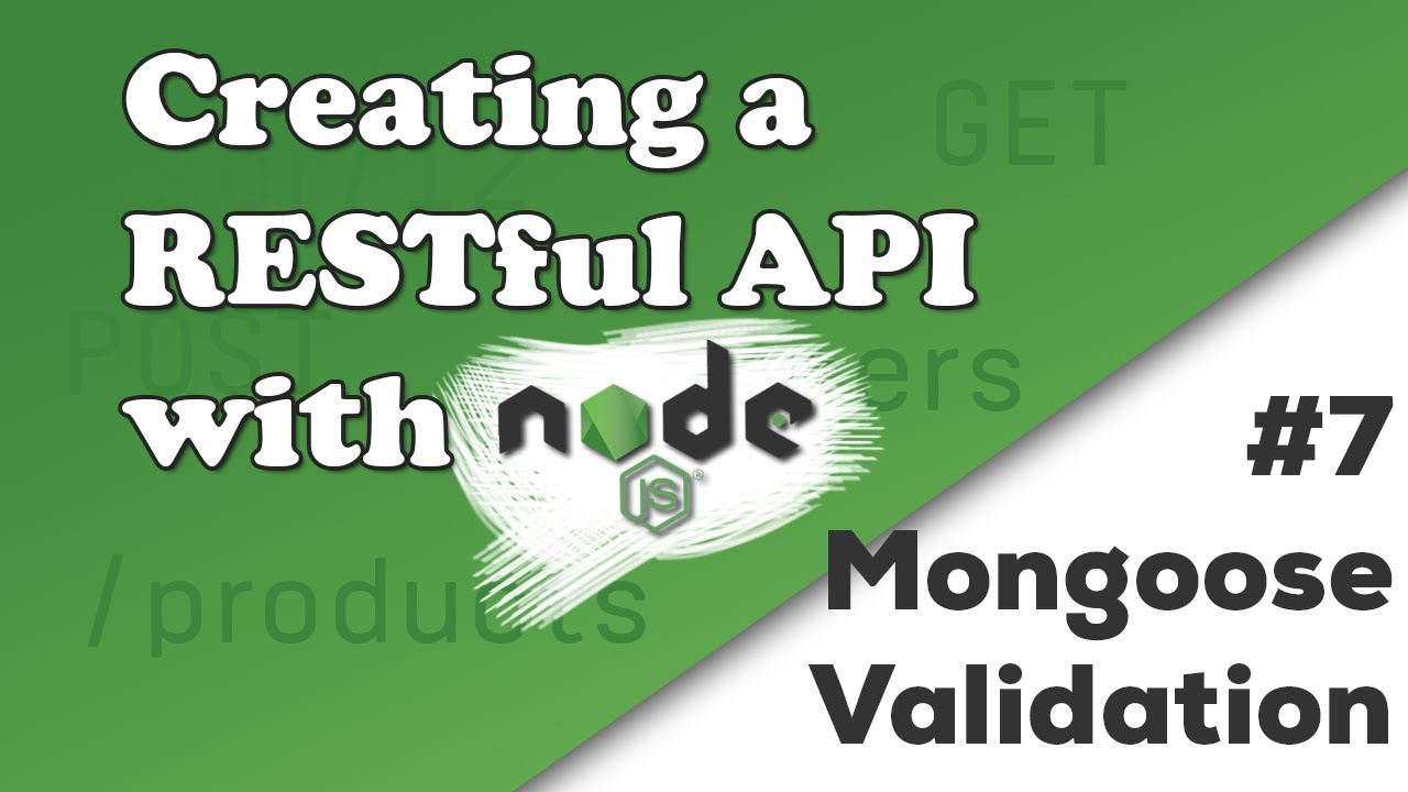 Mongoose Validation | Creating a REST API with Node js