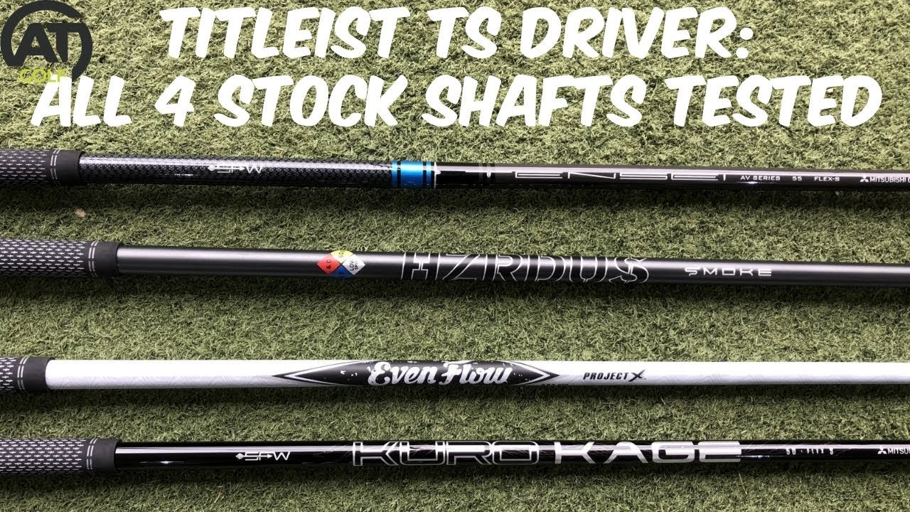 best shafts for titleist drivers