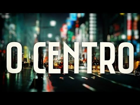 O Centro - Wesley Ielsen (Lançamento - O Convite)