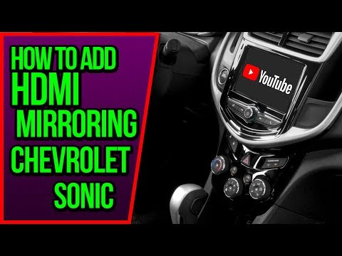 Add HDMI Port Chevy Sonic - How To Add HDMI Port Chevrolet Sonic Smartphone Screen Mirroring