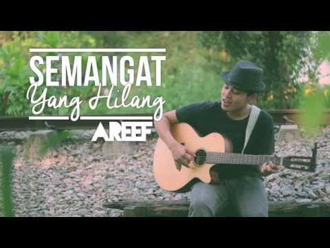 Areef - Semangat Yang Hilang (XPDC) - Official Acoustic Cover