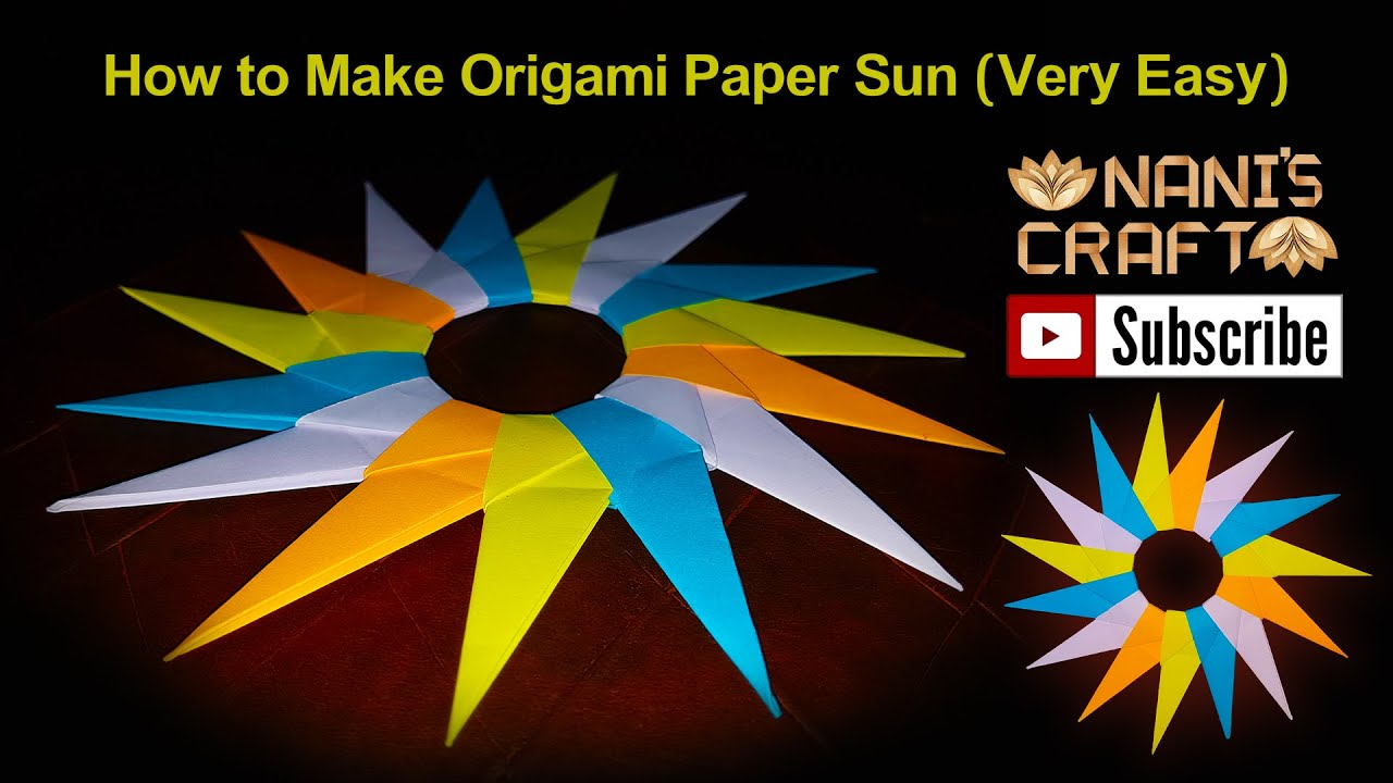 How to Make Origami Paper Sun (Very Easy) naniscraft - YouTube - photo#21