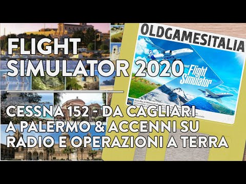 [ITA] FLIGHT SIMULATOR 2020 | Cessna 152 - Da Cagliari a Pal