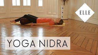 Cours de Yoga Nidra pour débutants I ELLE Yoga