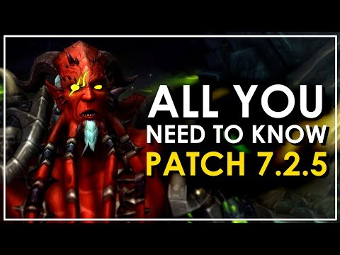 Legion Patch 7.2.5: Preparation Guide + All You Need To Know