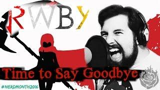 RWBY Time To Say Goodbye Caleb Hyles