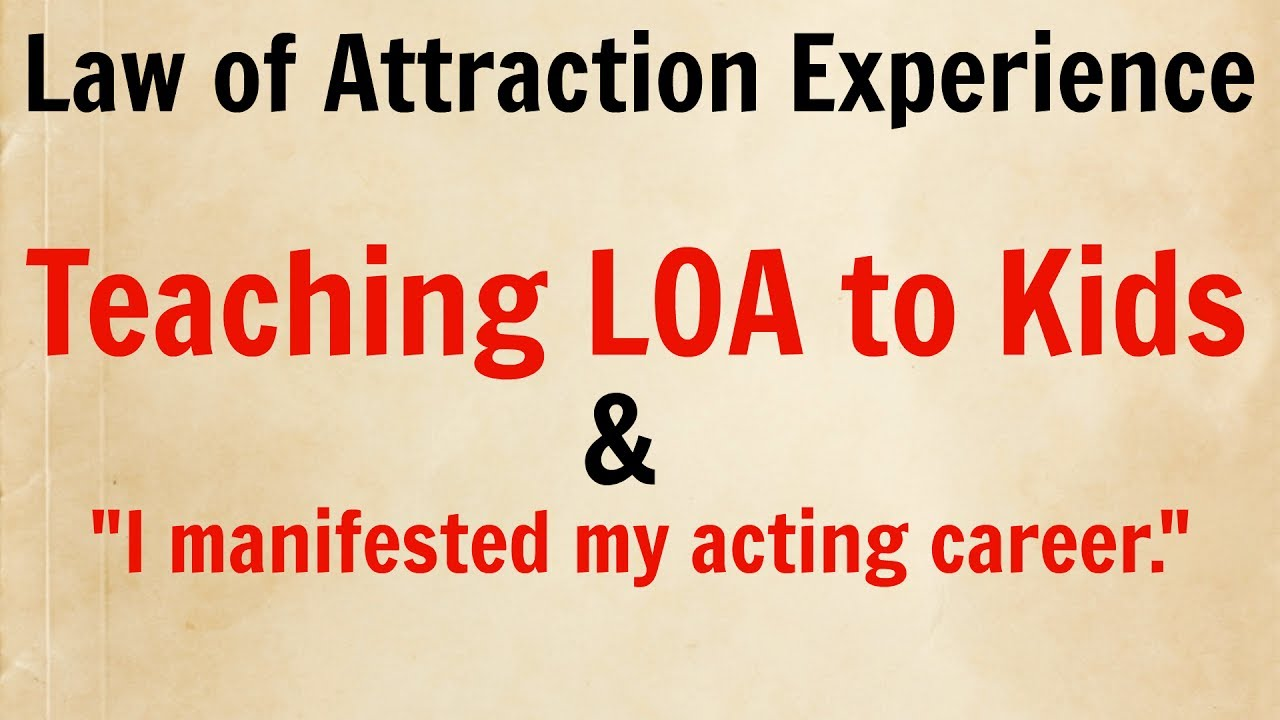 MANIFESTATION 35 Teaching Kids Law of Attraction  How I Created