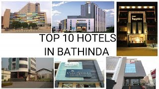 TOP 10 HOTELS IN BATHINDA