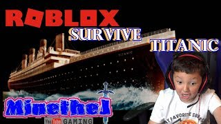 Roblox TITANIC Survive Epic Style Kid Gamer MinetheJ Jaden Crescendo No Profanity Cruise Ship