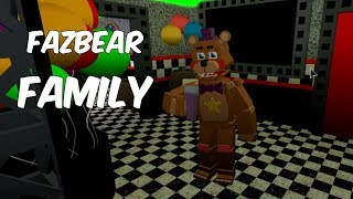 FAZBEAR FAMILY | Roblox | Pizzeria Simulator Rap!
