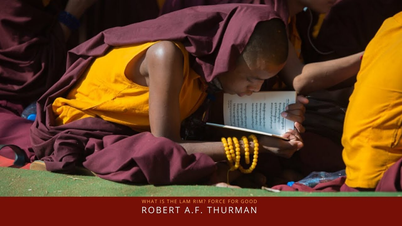 Download What is Lam Rim? Robert A.F. Thurman : Tibetan Buddhism Explained Force For Good Class Series