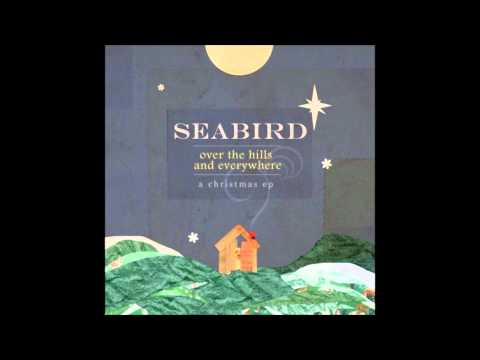 What Child is This? - Seabird