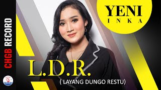 Yeni Inka - L.D.R (Layang Dungo Restu) - OM. ADELLA | (Official Music Video)