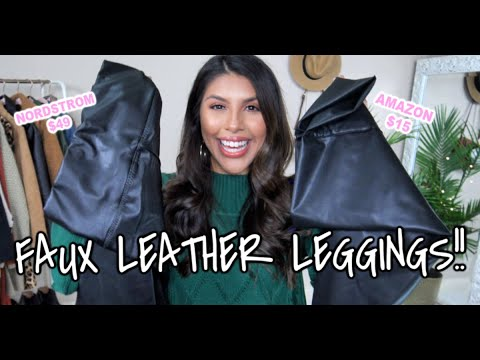 SPANX DUPES?! NORDSTROM VS AMAZON Faux Leather Leggings TRY ON & REVIEW!! | 2019 Fall Fashion