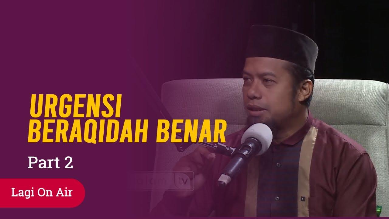 Urgensi Beraqidah Yang Benar - Ustadz Dori Candra, M.Sos - Lagi On Air Part 2 - Salam TV