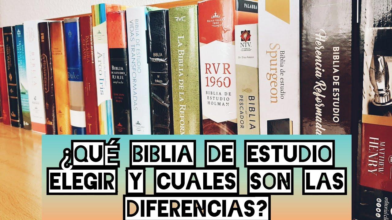 Qué Biblia De Estudio Elegir Y Cuales Son Sus Diferencias Guia Completa Cual Es La Mejor Biblia Youtube
