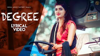 Degree (Lyrical)   Keshu Sampla, Sonika Singh, Sandeep Surila   New Haryanvi Songs Haryanavi 2020